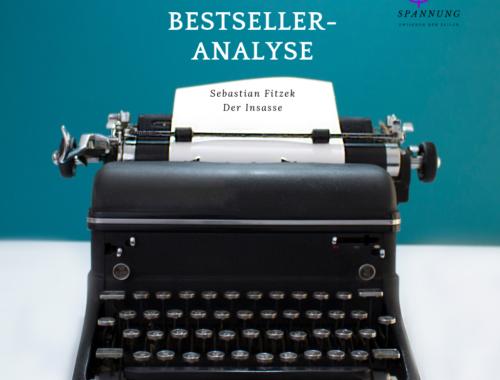 """Analyse des Bestsellers """"Der Insasse"""" von Sebastian Fitzek"""