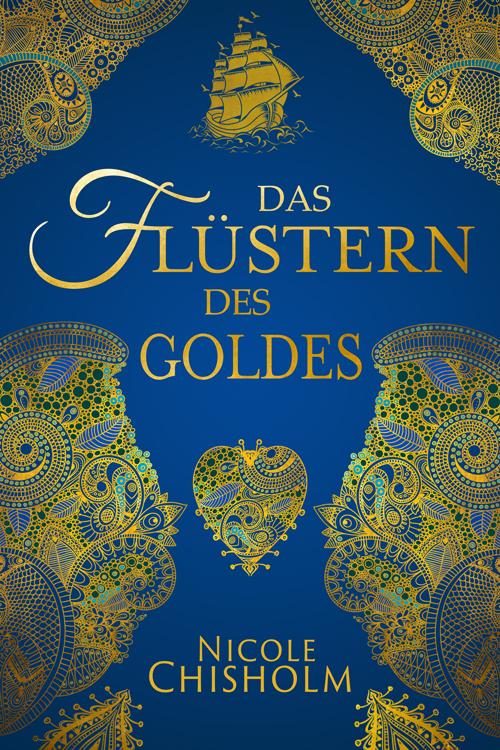 Weston Saga 2 - Das Flüstern des Goldes